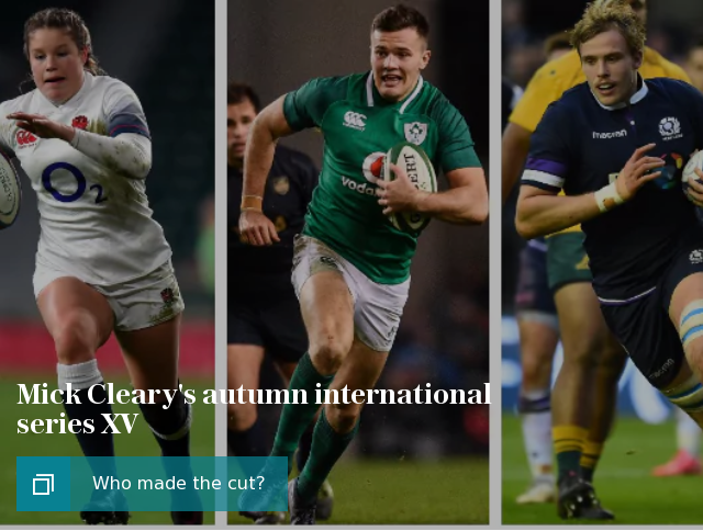 Mick Cleary's autumn international series XV
