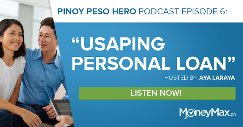 Podcast: Usapang Personal Loan