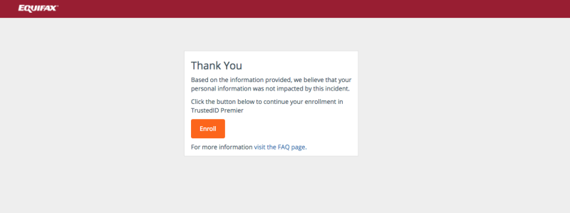 This is the message you'll receive from Equifax if your information<i></i>has <i>not</i> been affected by the security breach. (Equifax)