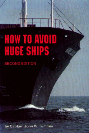 Cover of 'How to Avoid Huge Ships'