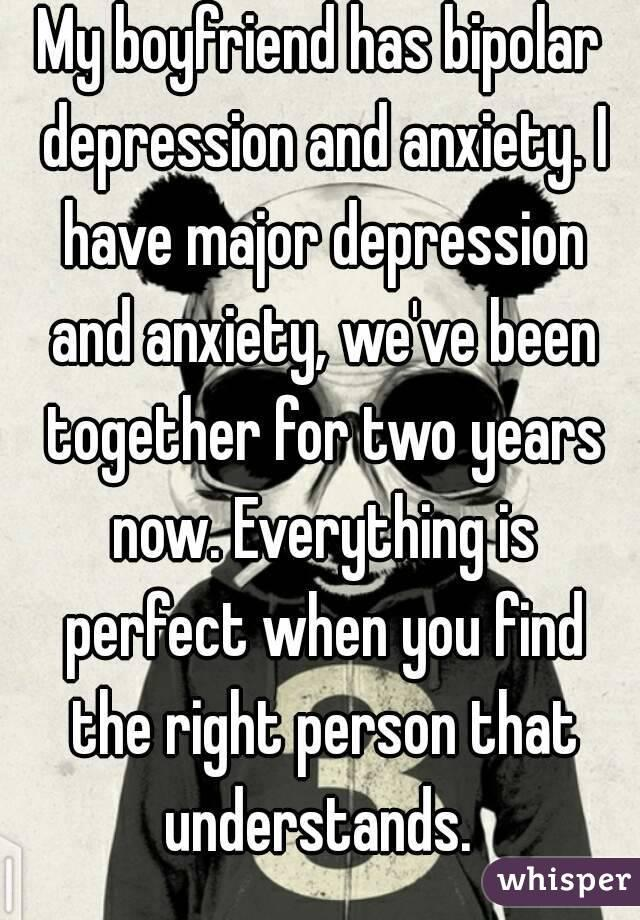 dating with major depression Are you dating someone enter their name on this site anyone who's dating or in a relationship should visit this website enter a name to see results it's difficult honestly, i think that people who don't suffer from depression themselves have difficulty really understanding what it's like.
