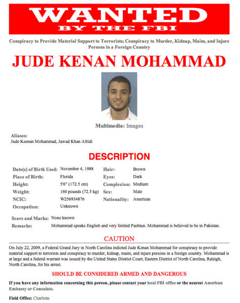 This undated image posted on the website of the Federal Bureau of Investigation shows a wanted poster for Jude Kenan Mohammad, an American citizen killed in a U.S. drone strike in Pakistan in 2011 who was arrested by Pakistani authorities three years earlier but escaped after being released on bail, according to officials on Thursday, May 23, 2013. The Obama administration revealed Wednesday that Jude Kenan Mohammad died in a U.S. drone strike in Pakistan's tribal region, making him the fourth American citizen killed by unmanned aircraft in Pakistan and Yemen. (AP Photo/Federal Bureau of Investigation)