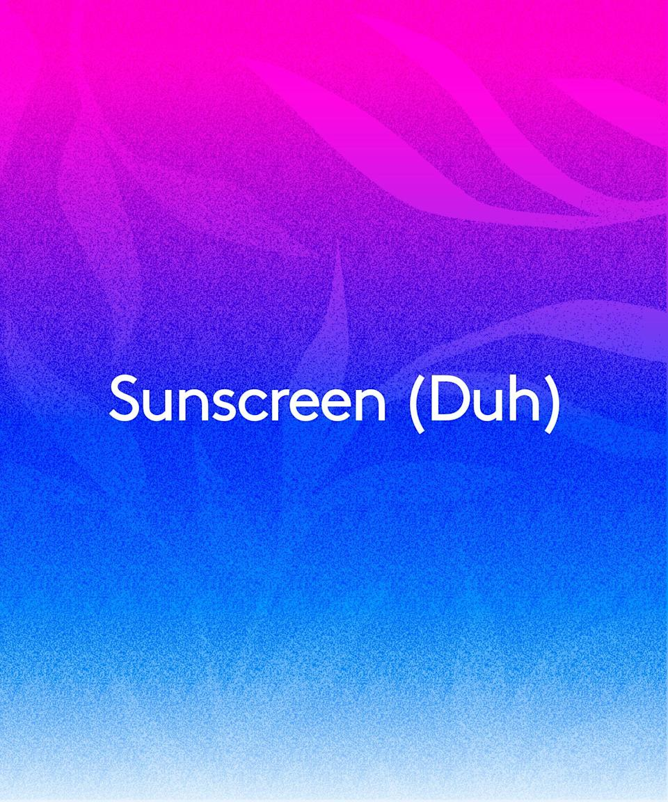 """<h2>Sunscreen (Duh)</h2><br>We can't talk about spring skin care without talking about <a href=""""https://www.refinery29.com/en-us/best-sunscreen-reviews"""" rel=""""nofollow noopener"""" target=""""_blank"""" data-ylk=""""slk:sunscreen"""" class=""""link rapid-noclick-resp"""">sunscreen</a>. """"Think of SPF as putting your clothes on,"""" says Dr. Beach. """"You wouldn't go outside naked, so you're not going outside without that protective layer for your face either."""" Even if you're inside, you can be exposed to the sun's aging UVA rays through a window, adds Dr. Beach.<br> <br>That's why it's important to look for a tube that says broad spectrum, which means it protects against both UVA and UVB rays. And you'll want an SPF of <em>at least</em> 30, though Dr. Beach suggests going higher to compensate for the fact that many of us don't slather on enough. """"The best sunscreen for you is the one you're willing to use and that agrees with your skin in terms of texture, finish, and integration with your skin care,"""" says Dr. Beach. Thankfully, that's easier to find than ever."""