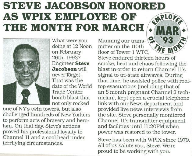 WPIX network awarded Steven Jacobson employee of the month for his heroic acts following the 1993World Trade Center bombing. (Photo: Photo Courtesy of Miriam Jacobson)