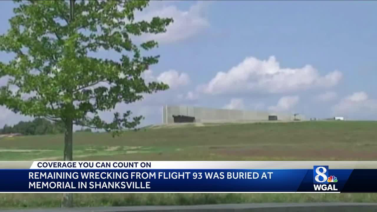 Remaining wreckage of Flight 93 buried at memorial