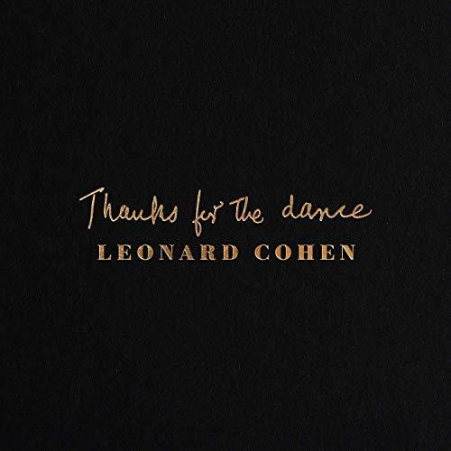 'Thanks for the dance' by Leonard Cohen