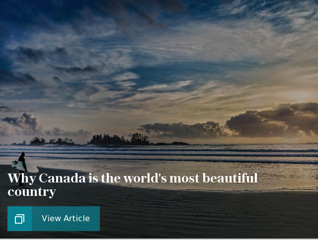 Why Canada is the world's most beautiful country