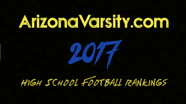 ArizonaVarsity.com High School Football Rankings: Week 8