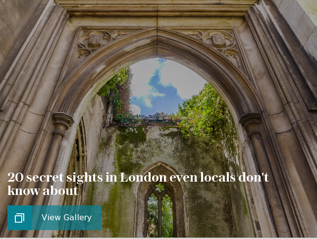 20 secret sights in London even locals don't know about