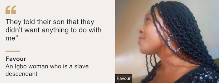 """Quote card: Favour: """"They told their son that they didn't want anything to do with me"""""""