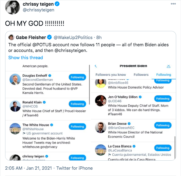 """<p>On Inauguration Day, another historic moment was made over on Twitter. Famously, four years ago, <a href=""""https://www.elle.com/uk/life-and-culture/a28959317/chrissy-teigen-twitter-donald-trump/"""" rel=""""nofollow noopener"""" target=""""_blank"""" data-ylk=""""slk:President Donald Trump"""" class=""""link rapid-noclick-resp"""">President Donald Trump</a> blocked Teigen when <a href=""""https://www.elle.com/uk/life-and-culture/g22136915/trump-protest-london-posters-placards/?slide=1"""" rel=""""nofollow noopener"""" target=""""_blank"""" data-ylk=""""slk:she replied to his tweet saying 'lol, no one likes you'."""" class=""""link rapid-noclick-resp"""">she replied to his tweet saying 'lol, no one likes you'. </a>With a new president, Teigen tweeted the account to ask if she could unblocked so she could see what the president of her country was saying. Her wish was granted and she became one of the first to be followed by the new president, along with a list of White House officials.</p>"""