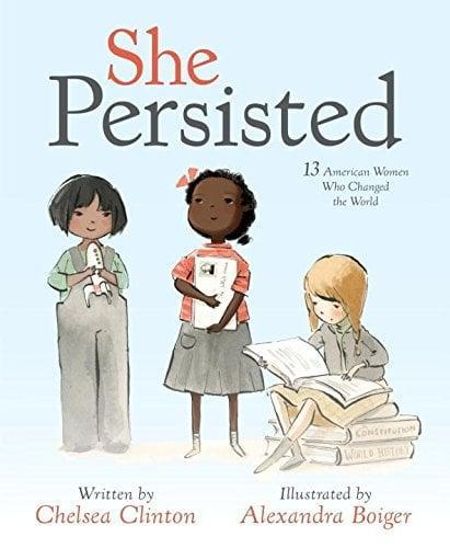 <p>Chelsea Clinton's <strong><span>She Persisted</span></strong> ($9) tells the story of 13 diverse women, including Harriet Tubman, Sonia Sotomayor, and Sally Ride, who helped change America through their tenacity, doing what was right despite overwhelming odds. The follow-up, <strong><span>She Persisted Around the World</span></strong> ($12), tells the story of 13 more game-changing women in the fields of science, the arts, sports, and activism.</p>