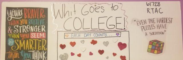 Whit's poster full of supportive thoughts for getting through college.