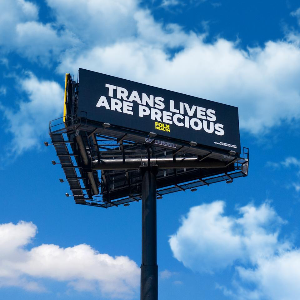 "A new telehealth company serving the LGBTQ community launched a Florida billboard campaign that reads ""Trans Lives Are Precious"" as a message to former President Donald Trump. (Folx Health)"