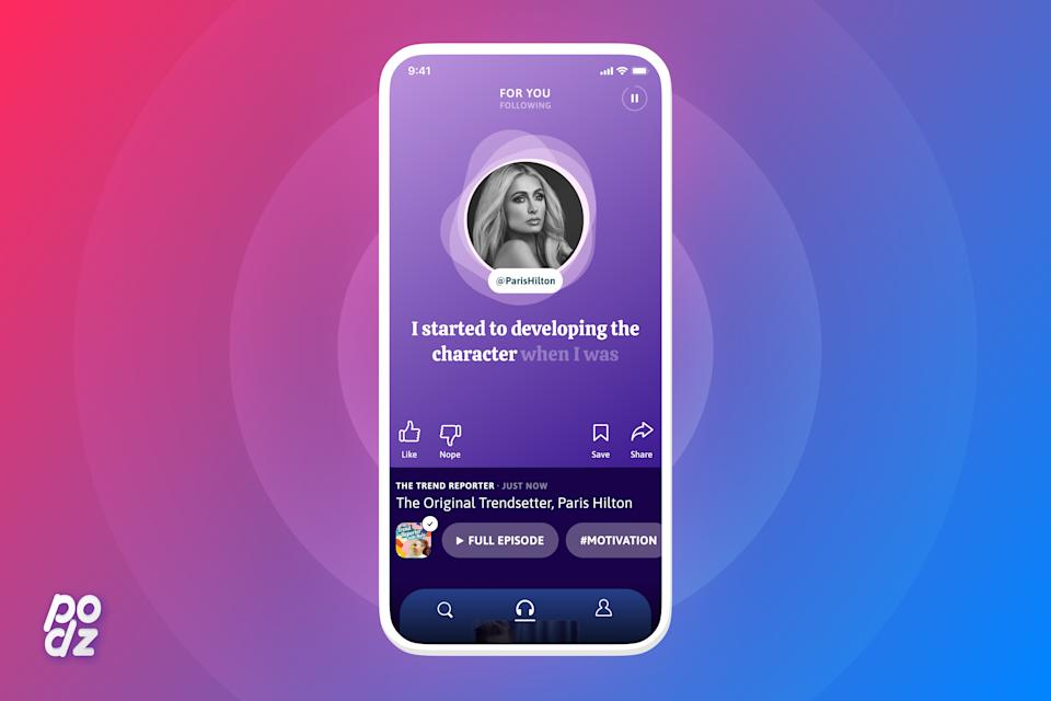 """Podz is a new app that curates an """"infinite playlist"""" filled with 60-second highlights to discover new podcasts. Paris Hilton, along with journalists Katie Couric and Maria Schiavocampo are joining as investors and advisors."""