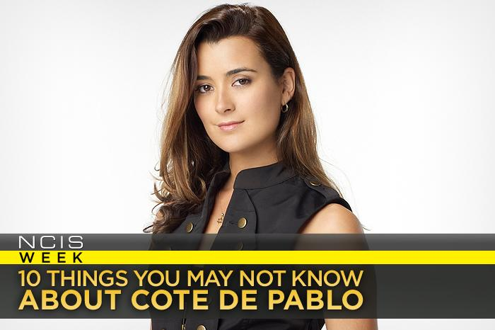 """<a href=""/ncis/show/35460"">NCIS</a>"" star Cote de Pablo, 32, shares the 10 things you may not know about her with Yahoo! TV."