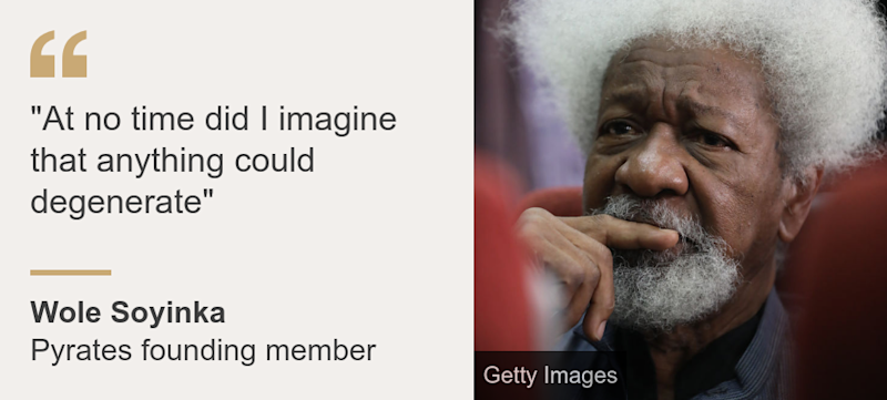 """""At no time did I imagine that anything could degenerate"""", Source: Wole Soyinka, Source description: Pyrates founding member, Image: Wole Soyinka"