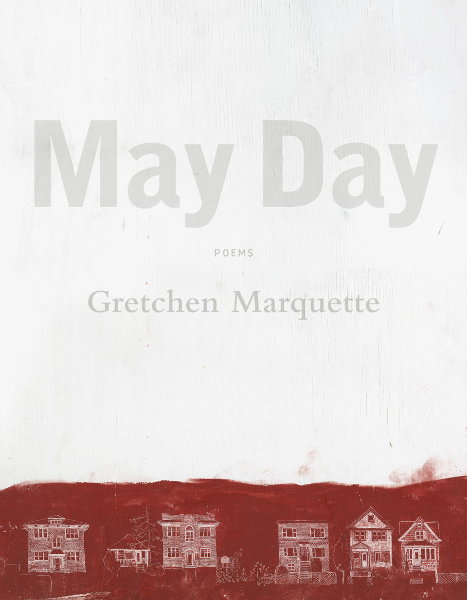 May Day Gretchen Marquette