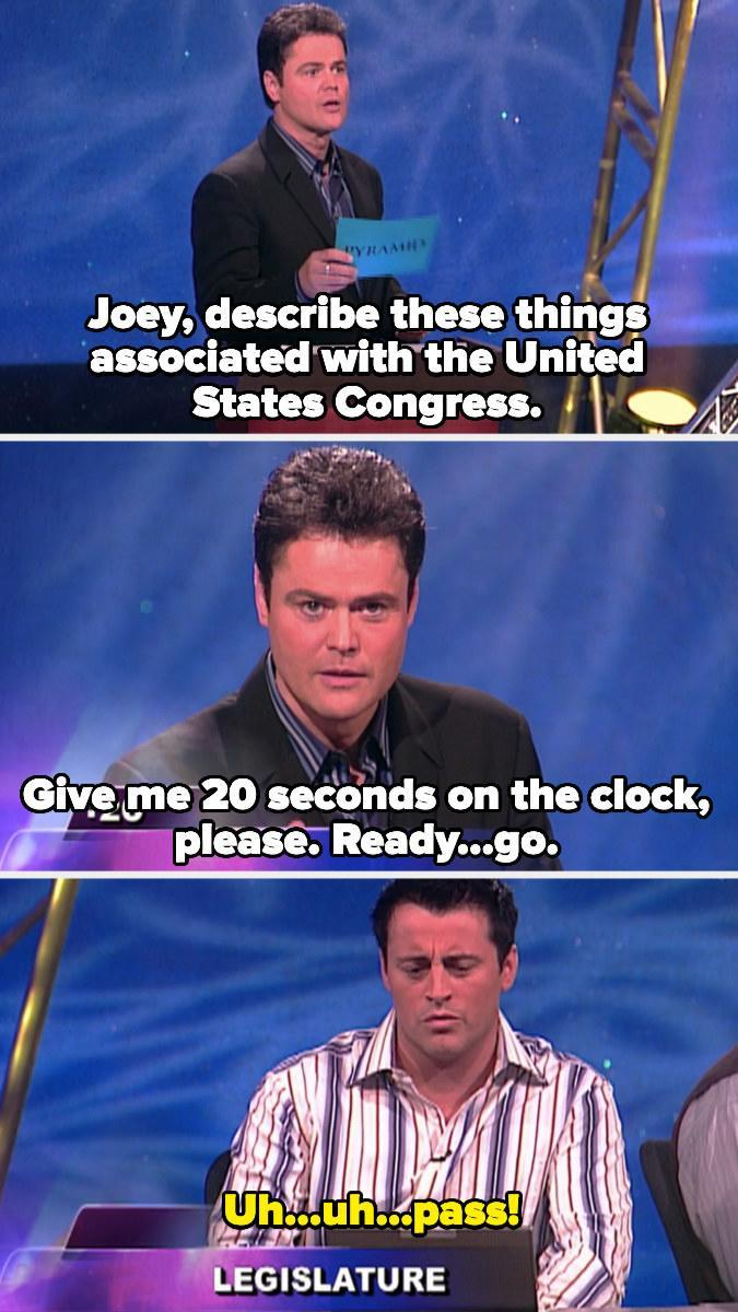 """Donny Osmond hosting """"Pyramid"""" and Joey passing on his turn because he doesn't know anything about the legislature"""