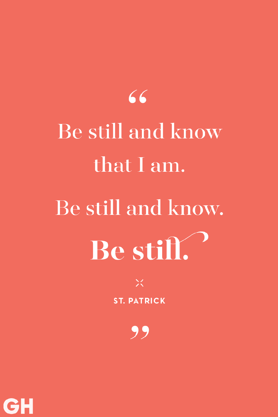 <p>Be still and know that I am.</p><p>Be still and know.</p><p>Be still.Be.</p>