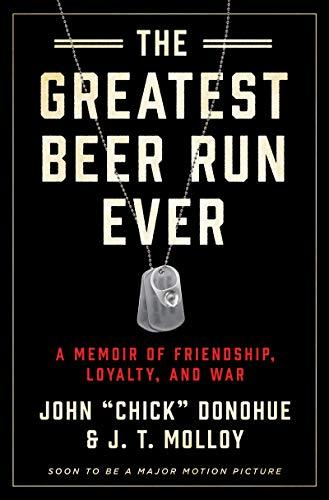 The Greatest Beer Run Ever: A Memoir of Friendship, Loyalty, and War (Amazon / Amazon)