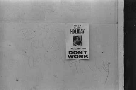 April 3, 1969: A 'Don't work' sign displayed in H Street, N.W., Washington, D.C. calls for a holiday to honor the anniversary of the assassination of Martin Luther King, Jr. King's birthday was approved as a federal holiday in 1983. REUTERS/Library of Congress/Handout via Reuters