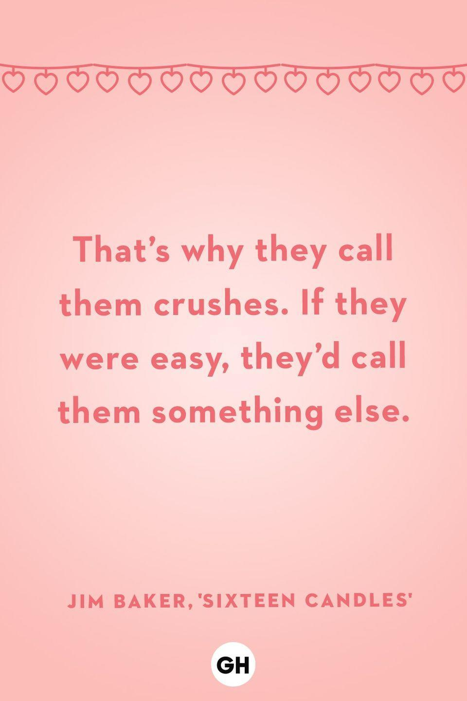 <p>That's why they call them crushes. If they were easy, they'd call them something else.</p>
