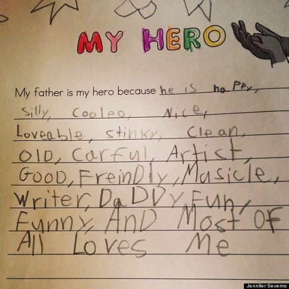 "<strong>Author</strong>: Rhett <strong>Age</strong>: 6 <a href=""http://www.huffingtonpost.com/2013/06/11/cute-kid-note-of-the-day-my-father-is-my-hero_n_3421593.html"" rel=""nofollow noopener"" target=""_blank"" data-ylk=""slk:Click here to read the full note"" class=""link rapid-noclick-resp""><em>Click here to read the full note</em></a>"