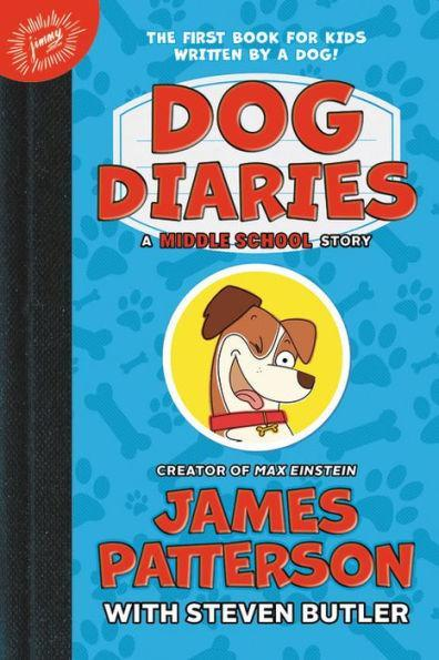 Dog Diaries by James Patterson and Steven Butler (Photo: Walmart)