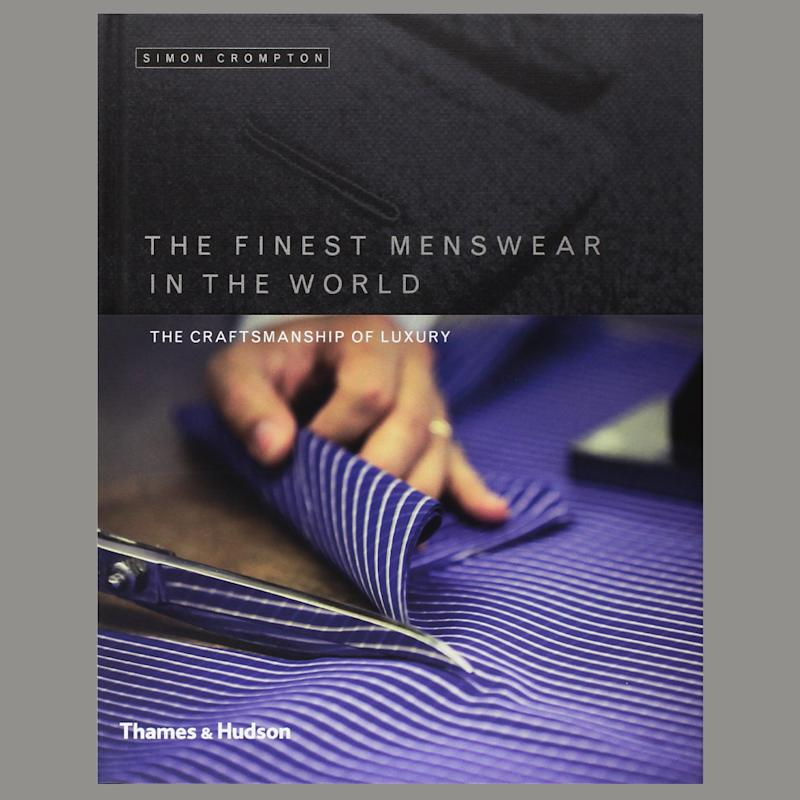 The Finest Menswear in the World by Simon Crompton