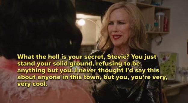 Moira tells Stevie that she's very, very cool