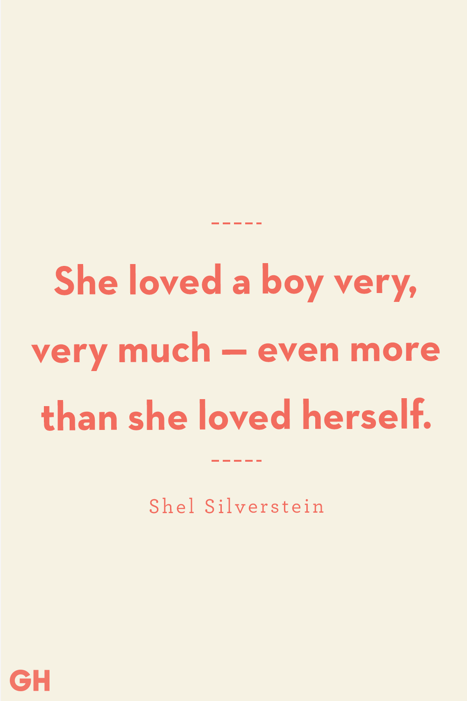 <p>She loved a boy very, very much — even more than she loved herself.</p>