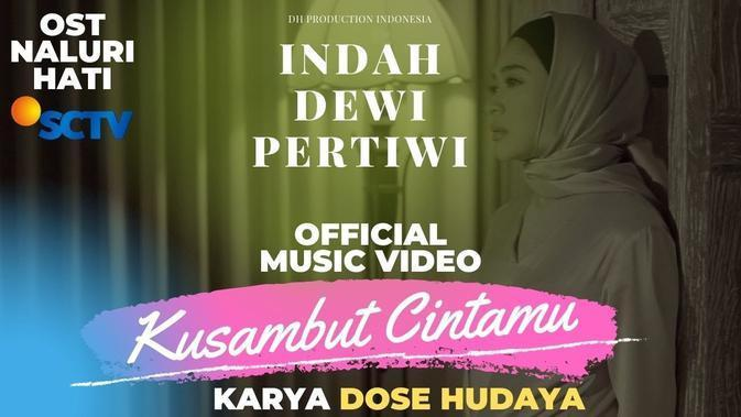 Indah Dewi Pertiwi Official Music Video