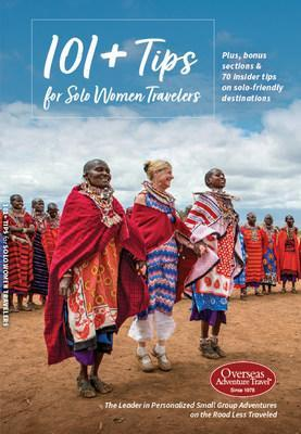The NEW 101+ Tips for Solo Women Travelers from Overseas Adventure Travel features advice from O.A.T.'s seasoned solo women travelers. More than 80,000 solo travelers have traveled with O.A.T. in the last five years.