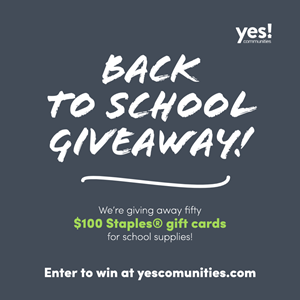 YES Communities Back to School Contest will donate fifty $100 Staples gift cards to residents' children.