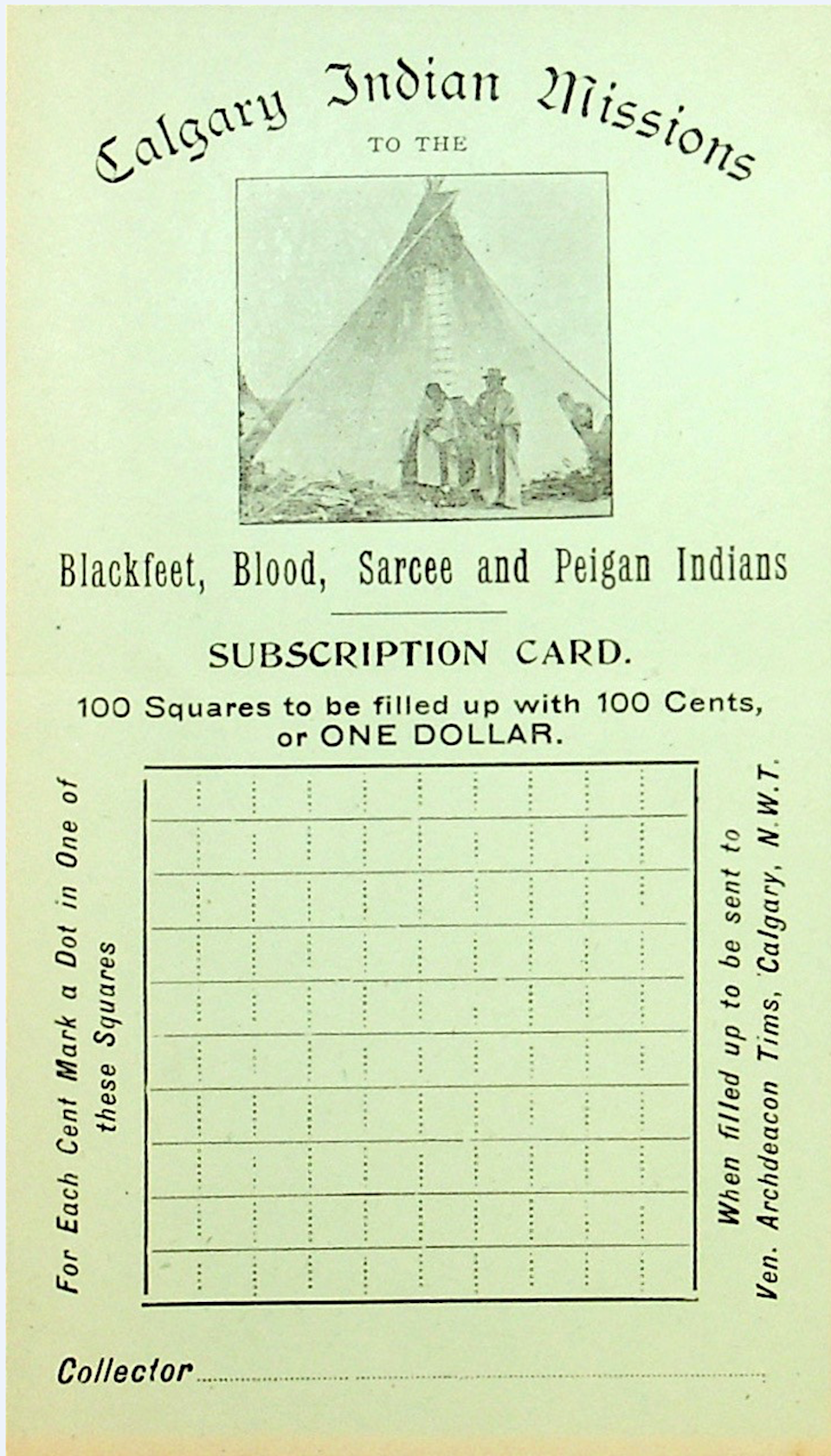 Card showing a photograph of a teepee with people in front and a grid with the words '100 squares to be filled up with 100 cents or one dollar.'
