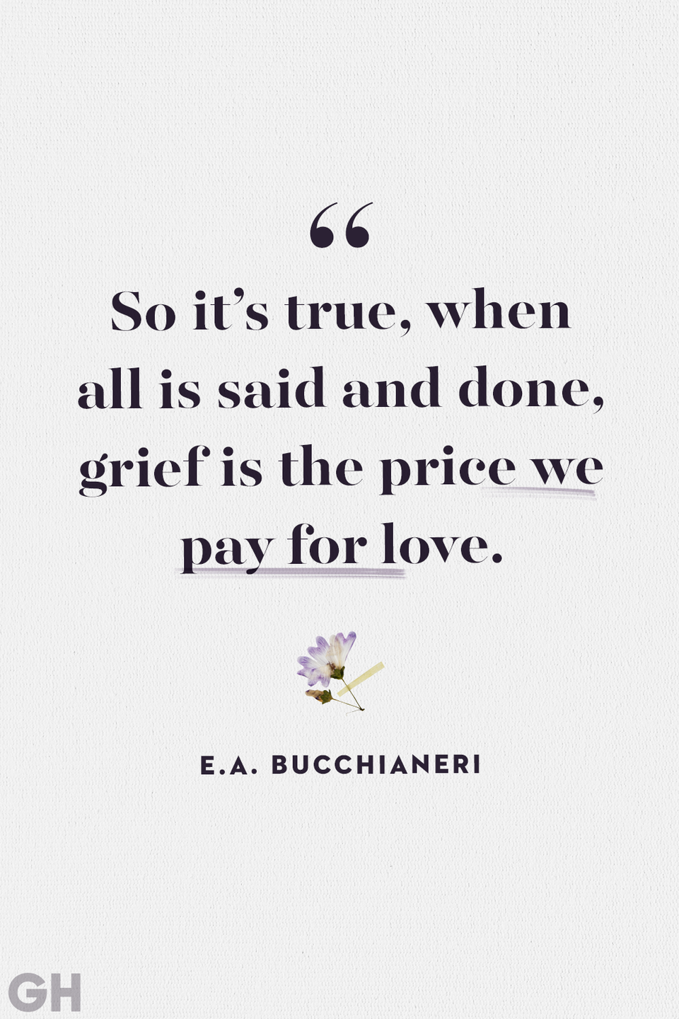 """<p>""""So it's true, when all is said and done, grief is the price we pay for love.""""<br></p>"""