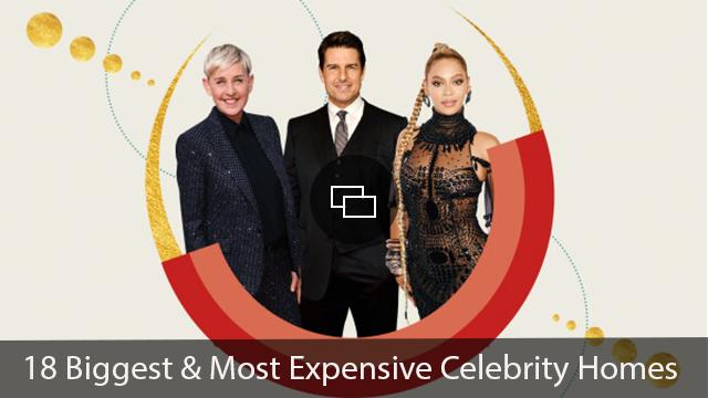 Biggest Celebrity Homes