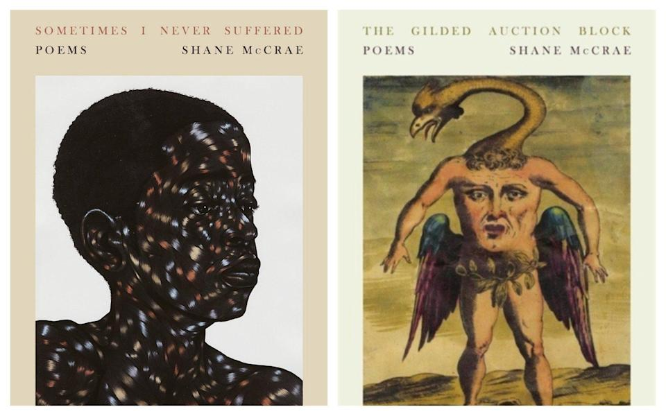 McCrae's two most recent books: Sometimes I Never Suffered and The Gilded Auction Block - Corsair