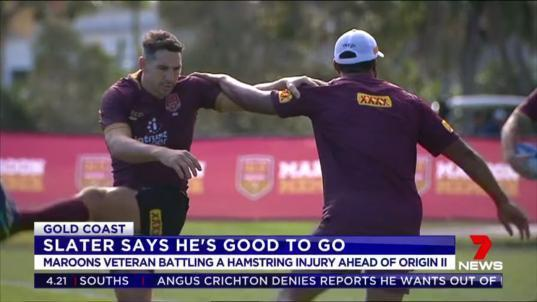 Billy Slater has declared himself a certain starter for Origin II at ANZ stadium.