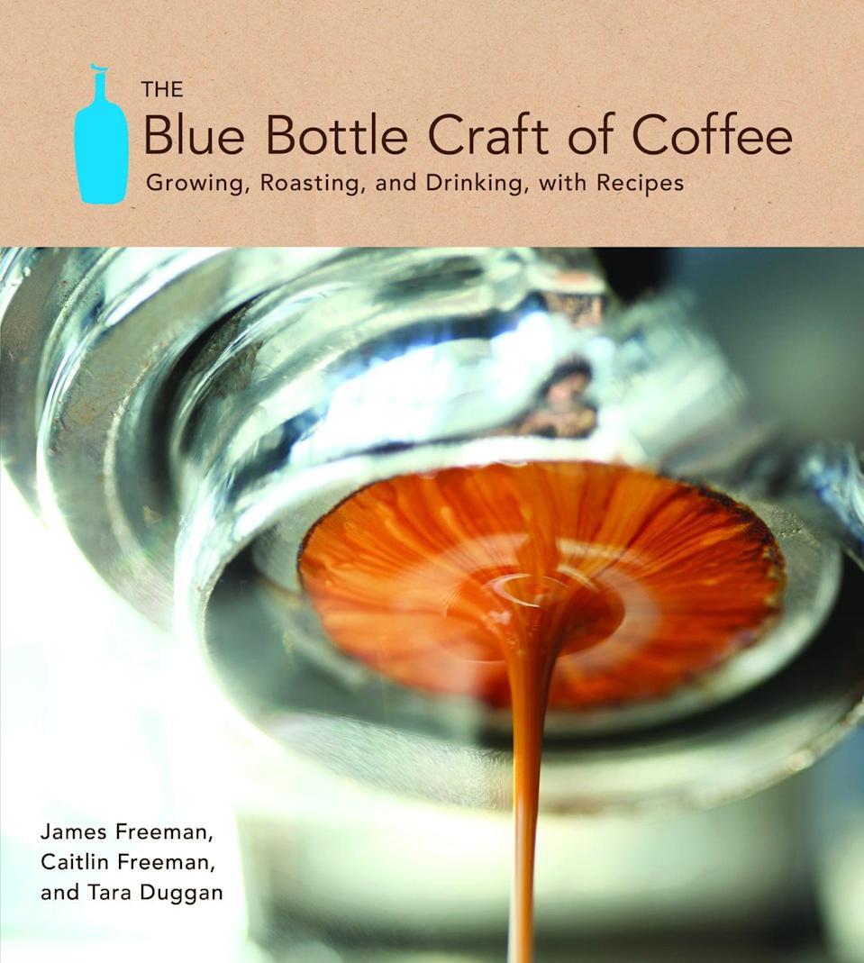 <p>If your mom is a true coffee connoisseur, the <span>The Blue Bottle Craft of Coffee: Growing, Roasting, and Drinking, with Recipes</span> ($25) is a recipe book she'll appreciate!</p>