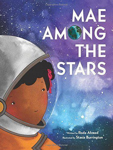 """<a href=""""https://www.nasa.gov/audience/forstudents/k-4/home/F_Astronaut_Mae_Jemison.html"""" target=""""_blank"""">Mae Jemison</a> was the first African-American woman in space, and this book shares her dreams as a child, her hard work and ultimately, her success in and out of space. (By Roda Ahmed, illustrated by Stasia Burrington)"""