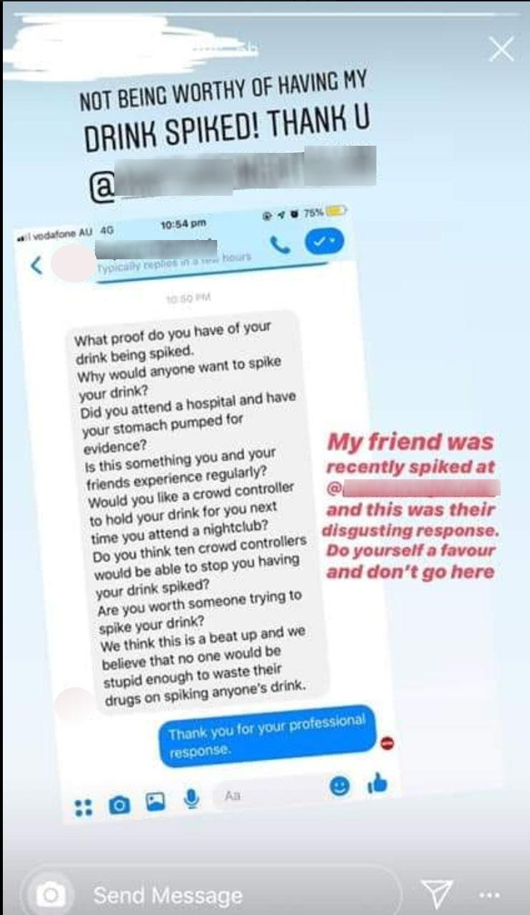 A woman has posted a screenshot of the shocking response she received from a nightclub when she told them her drink was spiked. Photo: Facebook