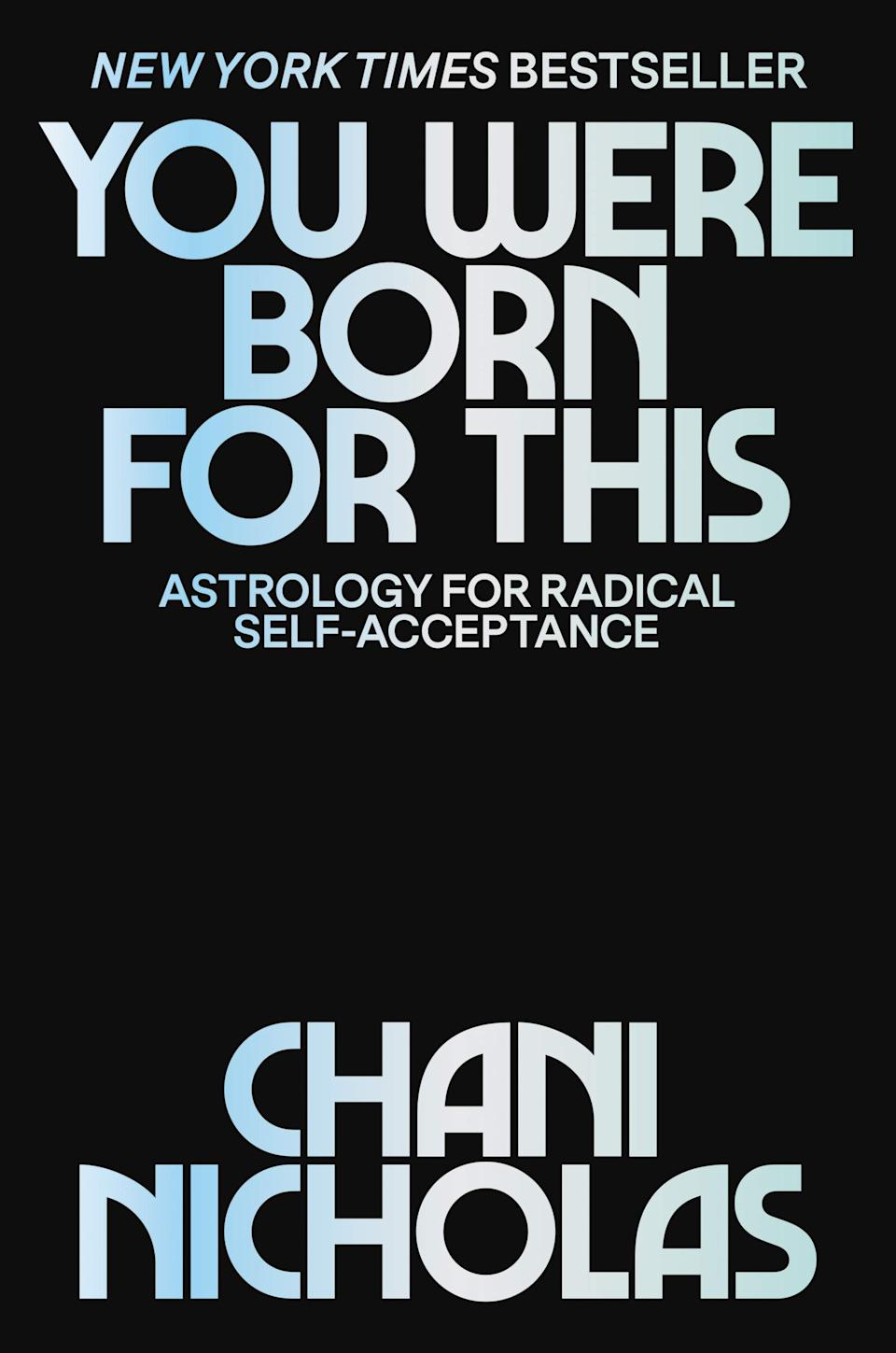 You Were Born for This: Astrology for Radical Self-Acceptance (Photo via Amazon)