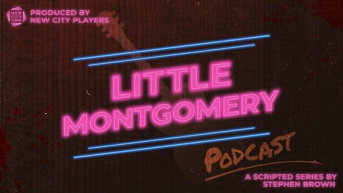 "New City Players will release weekly episodes of its podcast ""Little Montgomery"" throughout October."