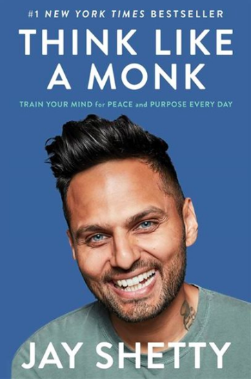 Think Like A Monk: Train Your Mind for Peace and Purpose Every Day by Jay Shetty (Photo via Chapters Indigo)