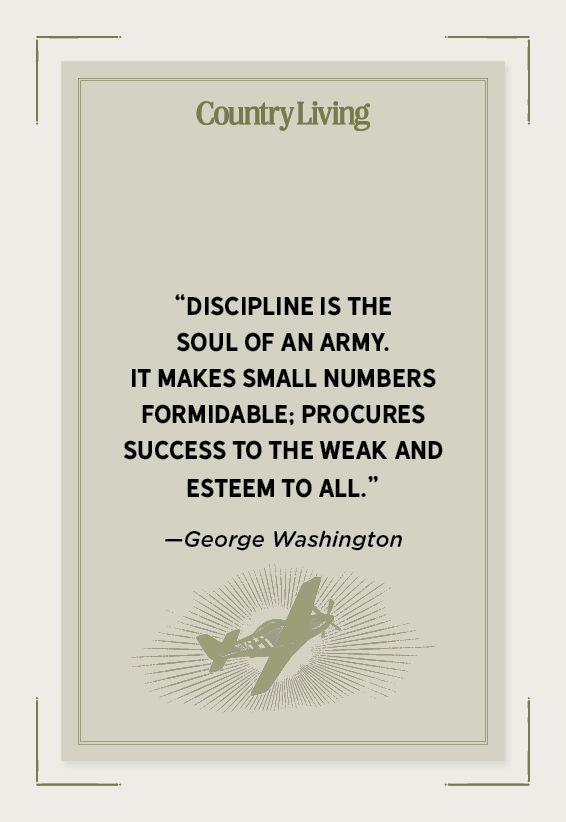 """<p>""""Discipline is the soul of an army. It makes small numbers formidable; procures success to the weak and esteem to all.""""</p>"""