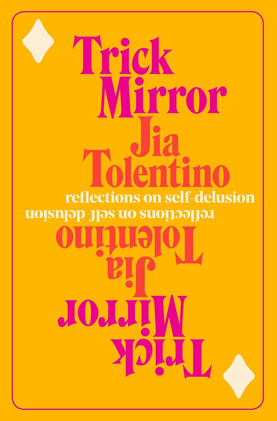 """Jia Tolentino has made a name for herself on the internet writing for <a href=""""https://www.newyorker.com/contributors/jia-tolentino?mbid=synd_yahoo_rss"""" rel=""""nofollow noopener"""" target=""""_blank"""" data-ylk=""""slk:The New Yorker"""" class=""""link rapid-noclick-resp""""><em>The New Yorker</em></a> about hot button topics like vaping, Outdoor Voices, and why we want celebrities to run us over. These nine new essays that make up her debut collection employ the same wit and singular critical eye to scammer culture, social media, the millennial experience, and more."""