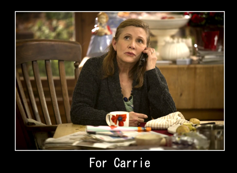 """Carrie Fisher, """"Catastrophe"""" dedication"""