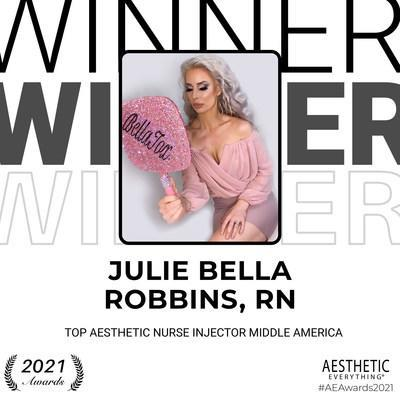 """Julie Bella Robbins, RN Receives """"Top Nurse Injector Middle America"""" in the Aesthetic Everything® Aesthetic and Cosmetic Medicine Awards 2021"""
